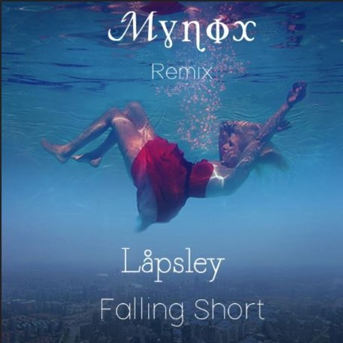 Lapsley-Falling-Short-Mynox-Remix