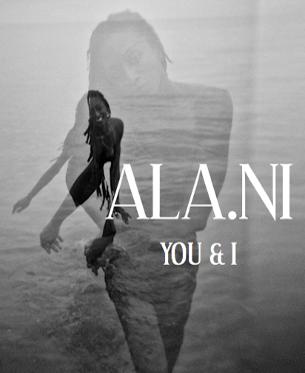 ala.ni you and i